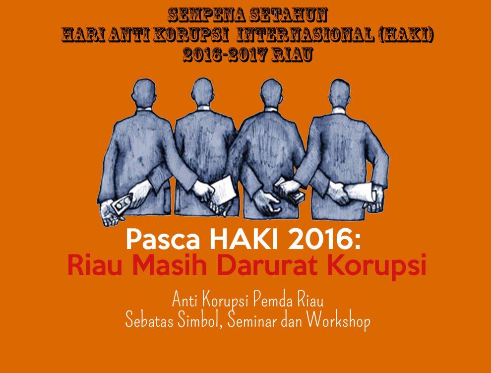 Sempena Setahun Hari Anti Korupsi Haki 2016 2017 Riau Senarai